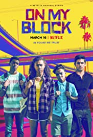View On My Block - Season 1 (2018) TV Series poster on Ganool