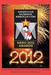 Primary photo for 2012 Hero Dog Awards