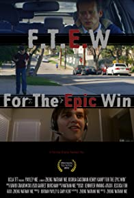Primary photo for F.T.E.W: For the Epic Win