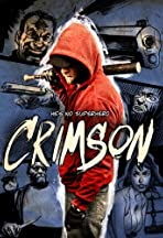 Crimson: The Motion Picture