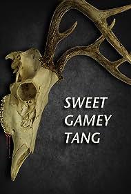 Sweet Gamy Tang (2017)