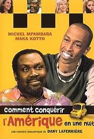 Comment conquérir l'Amérique (2004)