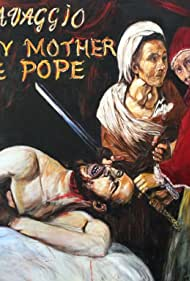 Gladys Florence in Caravaggio and My Mother the Pope (2017)