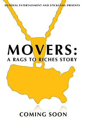 Movers: A Rags to Riches Story
