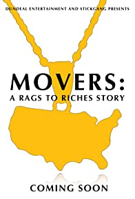 Primary photo for Movers: A Rags to Riches Story