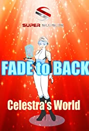 Super Supers: Fade to Back - Celestra's World Poster