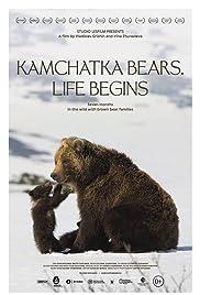 Kamchatka Bears. Life Begins Poster