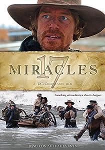 3gp watch online movie 17 Miracles by T.C. Christensen [1280x960]