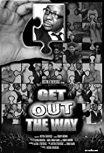Get Out the Way