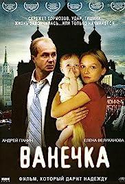 Vanechka(2007) Poster - Movie Forum, Cast, Reviews