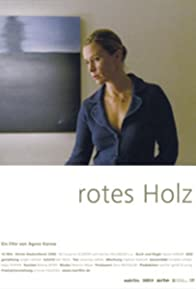 Primary photo for Rotes Holz