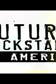 Future Rock Stars of America (2005)