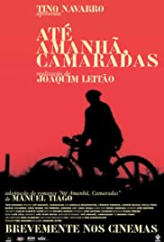 Até Amanhã, Camaradas Poster - TV Show Forum, Cast, Reviews