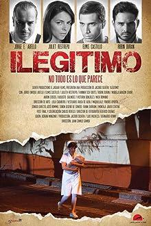 Ilegitimo (2017)