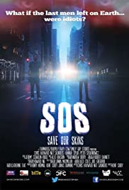 SOS: Save Our Skins (2014) Poster - Movie Forum, Cast, Reviews