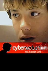 Primary photo for Cyber Seduction: His Secret Life