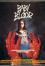 Baby Blood (1990) Poster - Movie Forum, Cast, Reviews