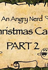 An Angry Nerd Christmas Carol: Part 2 Poster