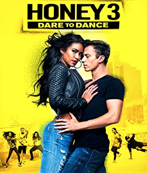 Movie Honey 3: Dare to Dance (2016)