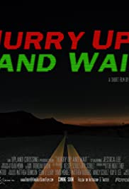 Hurry Up and Wait Poster