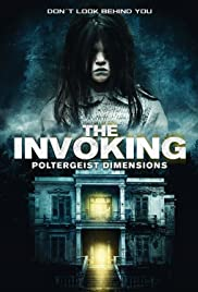 The Invoking: Paranormal Dimensions Poster