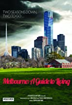 Melbourne: A Guide to Living