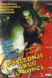 Poslednji krug u Monci Poster