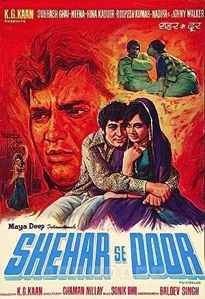 Shahar Se Door movie, song and  lyrics