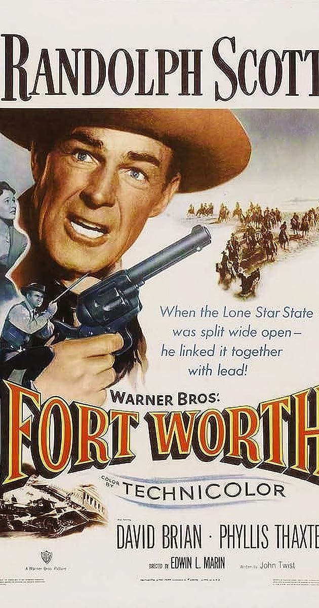 5af0fe2c7b9ab Fort Worth (1951) - IMDb