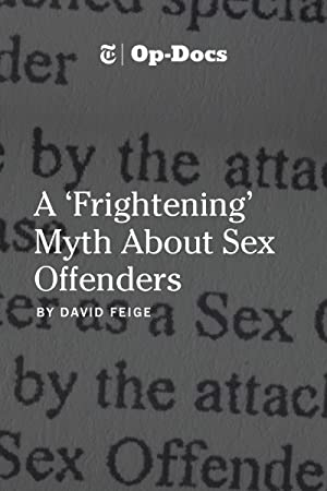 A 'Frightening' Myth About Sex Offenders