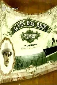 Primary photo for Alves dos Reis, um Seu Criado