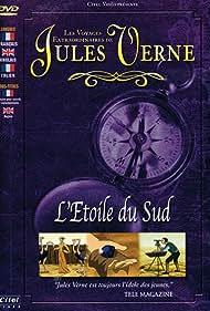 Les voyages extraordinaires de Jules Verne - L'étoile du sud (2001)