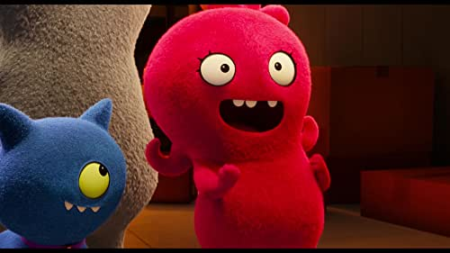 An animated adventure in which the free-spirited UglyDolls confront what it means to be different, struggle with a desire to be loved, and ultimately discover who you truly are is what matters most.