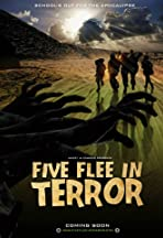 Five Flee in Terror