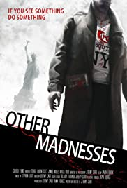 Other Madnesses Poster