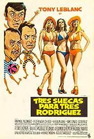 Rafael Alonso, Tony Leblanc, Helga Liné, Marisa Medina, Antonio Ozores, and Erika Wallner in Tres suecas para tres Rodríguez (1975)