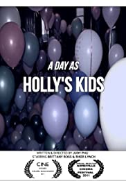 A Day as Holly's Kids Poster
