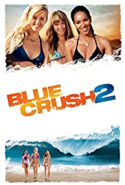 Blue Crush 2 (2011) 1080p