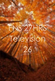 FNS 27HRS Television 26 Poster
