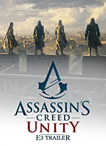Assassin's Creed Unity E3 Trailer movie free download hd
