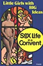 Sex Life in a Convent (1972) Poster