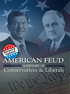 Movies downloaded for free American Feud: A History of Conservatives and Liberals by none [1080pixel]