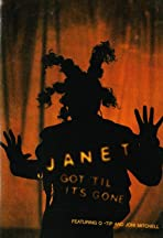 Janet Jackson featuring Q-Tip and Joni Mitchell: Got 'Til It's Gone