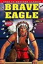 Brave Eagle (1955) Poster