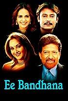 Ee Bandhana