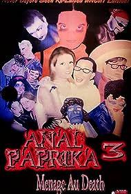 Anal Paprika 3: Menage-A-Death (2001)