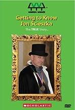Getting to Know Jon Scieszka (The TRUE Story...)
