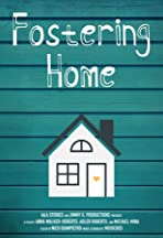 Fostering Home