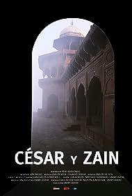 César y Zaín (2005)