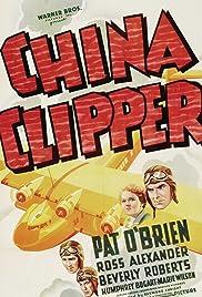 China Clipper(1936) Poster - Movie Forum, Cast, Reviews